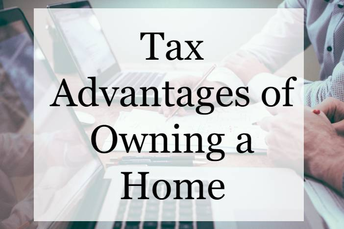Tax benefits of owning a home