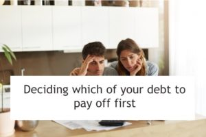 Deciding Which of Your Debts To Pay Off First