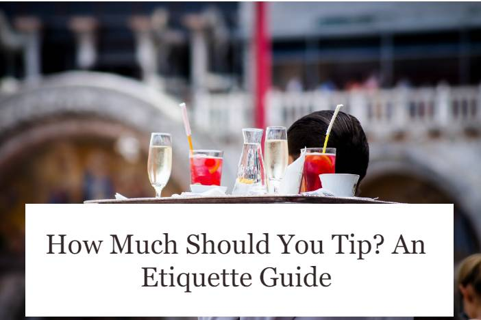 How much should you tip